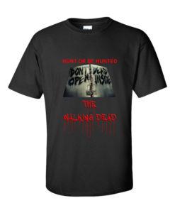 Walking Dead Hunt or Be Hunted TShirt