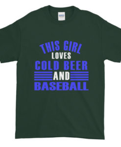 Girl loves Cold Beer and Baseball TShirt