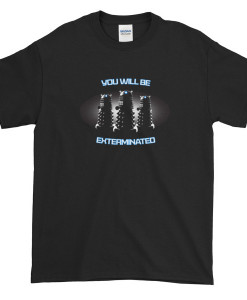 Dalek You Will Be Exterminated TShirt